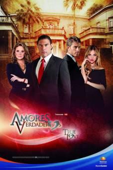 Amores Verdaderos - Televisa