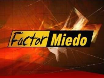 Factor Miedo