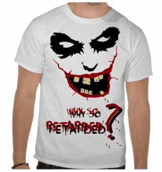 Why so retarded?