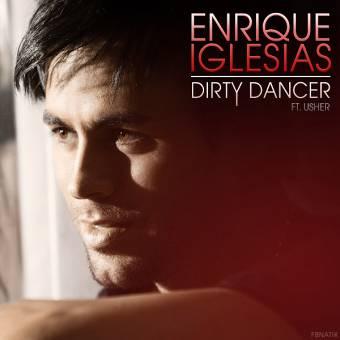 "Enrique Iglesias ft. Usher ""Dirty Dancer"""