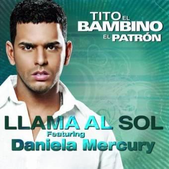 """Tito el Bambino """"Llama al Sol"""""""