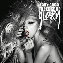 "Lady Gaga ""The Edge of Glory"""