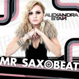 """Alexandra Stan """"Mr Saxobeat"""""""