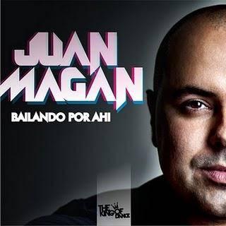 Juan Magan_Bailando Por Ahi