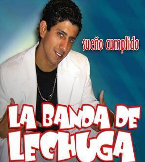 La Banda De Lechuga