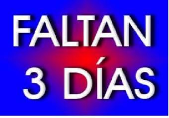 Faltan 3 Dias