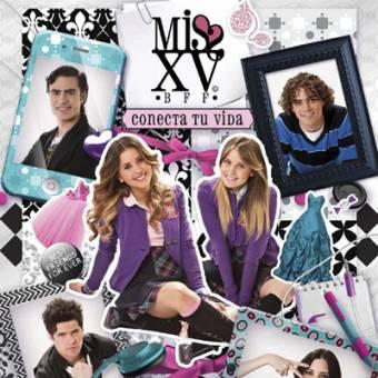 """Miss XV """"BFF"""" Conecta Tu Vida"""