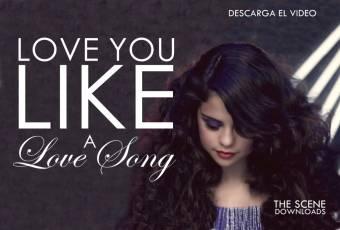 selena gomes -  love a like song baby