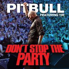 DONT STOP THE PARTY-PITBULL