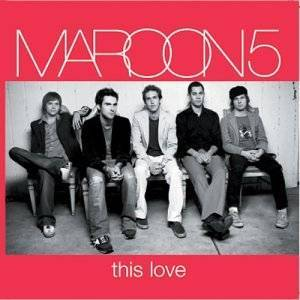 Maroon 5 - This Love (2004)