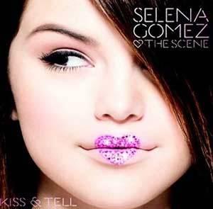 Selena Gomez  Kiss & Tell