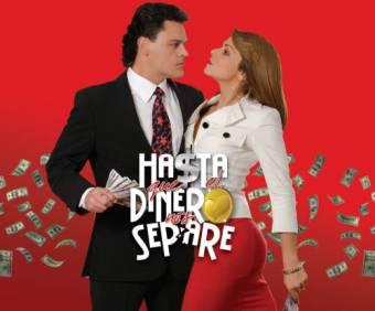Hasta Que El Dinero Nos Separe (2009 - 2010)