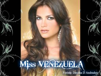 Miss VENEZUELA (Forista: Dayana D Andrades)