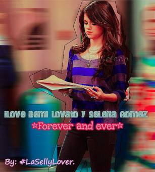 i Love demi lovato & selena gomez*forever and ever*