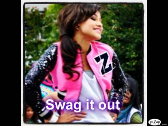 ♪♫ Swag it out ♫♪