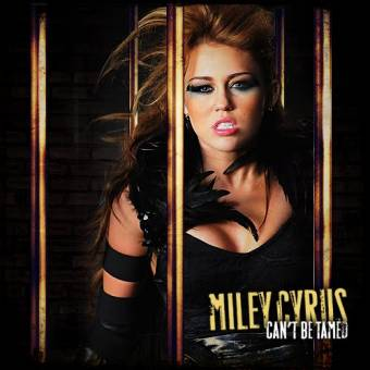 "Miley Cyrus ""Cant Be Tamed"" ♪"