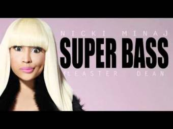 "Nicki Minaj ""Super Bass"" ♪"
