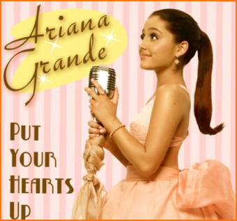 Ariana Grande - Put your Hearts Up