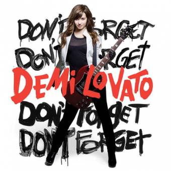Dont Forget by Demi Lovato
