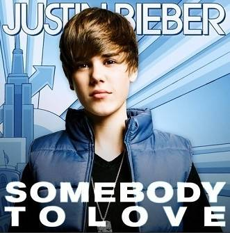 Somebody to Love(Justin Bieber)