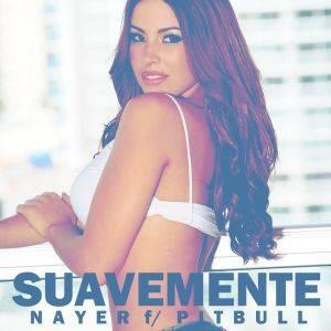 Nayer Feat Pitbull &Mohombi -Suavemente