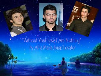 """Without Your Love I Am Nothing"" by Alba Maria Jonas Lovato"