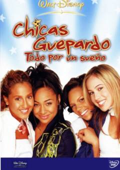 The Cheetah Girls Todo Por Un Sueño
