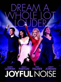 Joyful Noise con Queen Latifah, Dolly Parton y Keke Palmer