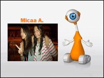 Micaa A.