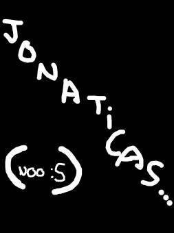 Jonaticas :SSS (no,este no..xD)