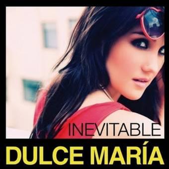 Inevitable - Dulce María