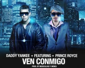 """Daddy Yankee ft Prince Royce """"Ven Conmigo"""""""