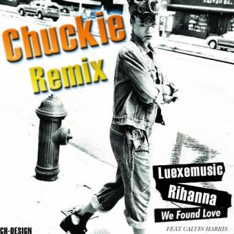 Rihanna feat. Calvin Harris - We Found Love (Chuckie Extended Mix)
