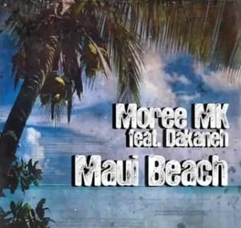 Moree Mk Feat Dakaneh - Maui Beach (Spanish Mix)