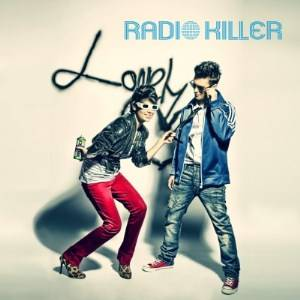 Radio Killer - Lonely Heart (Radio Edit)