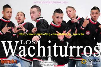 los wuachiturros :C