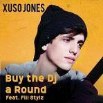Xuso Jones - Buy the Dj a round