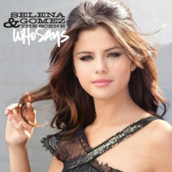 Selena Gomez WHO SAYS