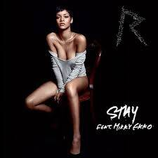 Rihanna Ft. Mikky Ekko (Stay)