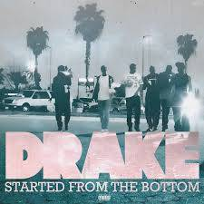 Started From The Bottom (Drake)