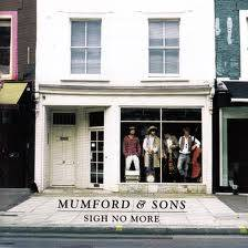 Sigh no More (Mumford and Sons)