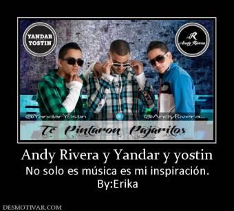 Yandar y Yostin junto Andy Rivera