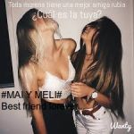 #Mai y Meli# Bests Friends forever